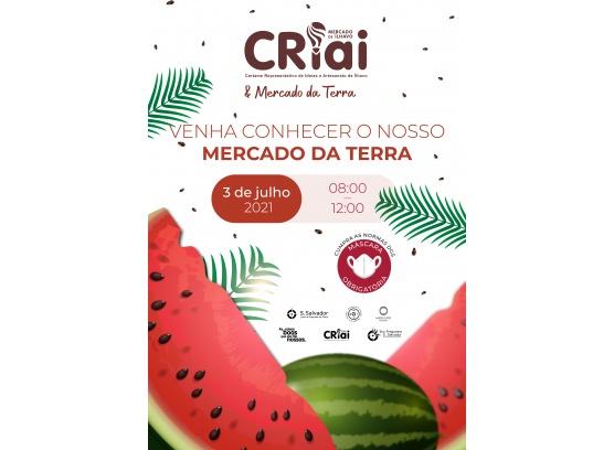 CRIAI + MERCADO DA TERRA 5ª EDIÇÃO DE 2021