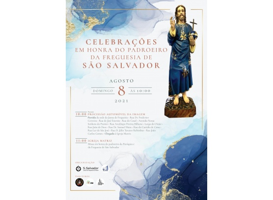 Celebrações em honra do Padroeiro da Freguesia de São Salvador