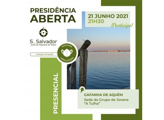 Presidência Aberta da Gafanha de Aquém 2021
