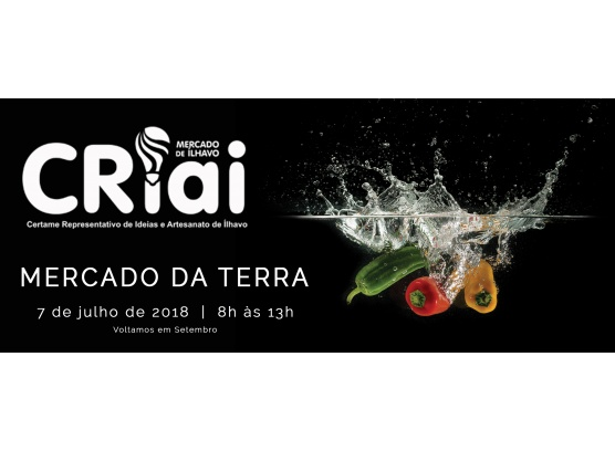 CRIAI E MERCADO DA TERRA ESTE SÁBADO NO MERCADO DE ÍLHAVO