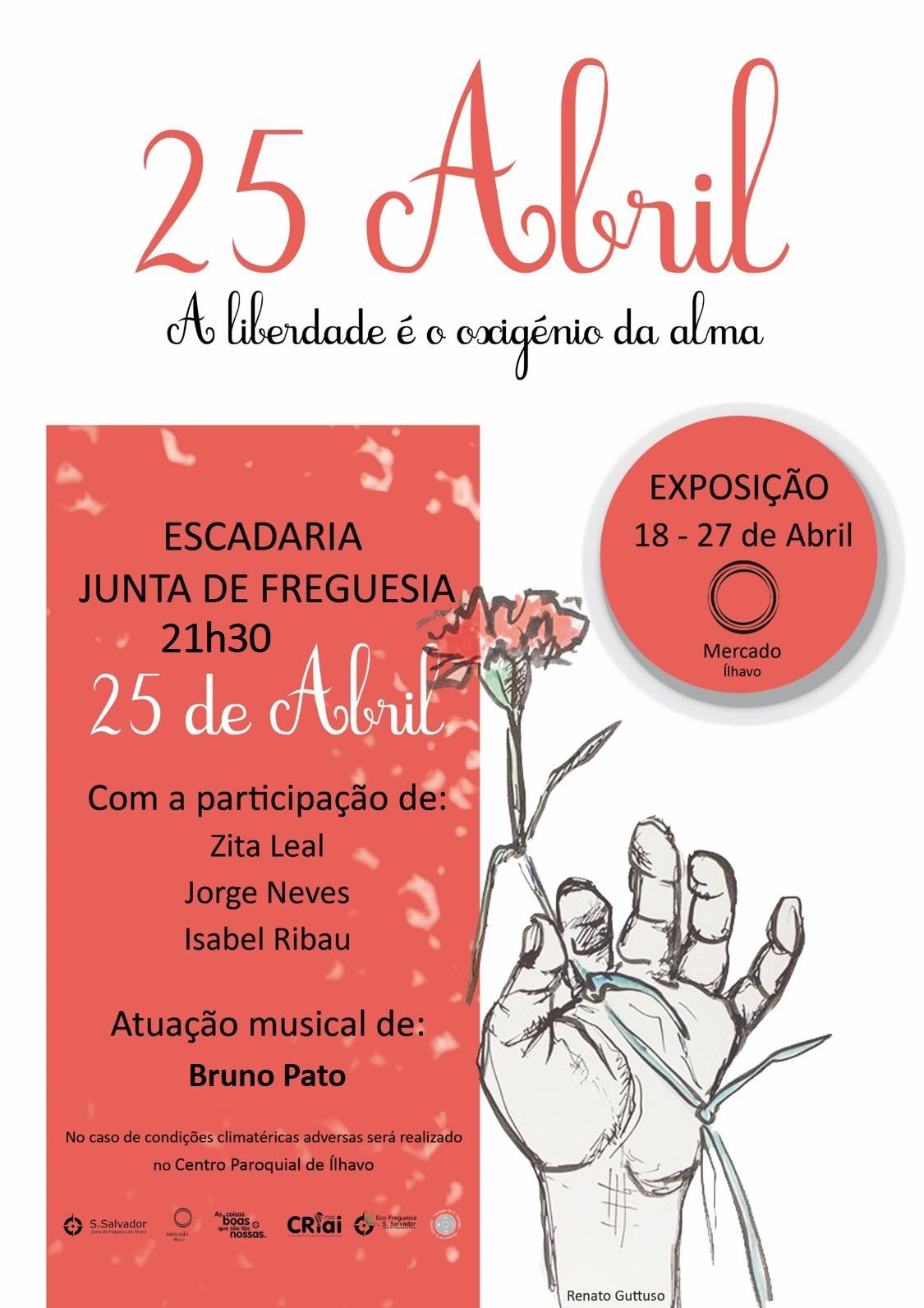 """25 de Abril """"A liberdade é o oxigénio da alma"""""""